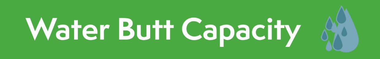 Water Butt Capacity