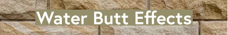 Water Butt Effects