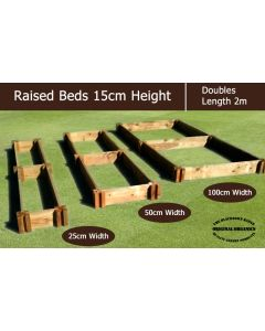 15cm High Double Raised Beds - Blackdown Range - 25cm Wide