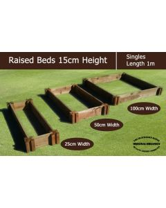 15cm High Single Raised Beds - Blackdown Range - 25cm Wide